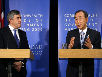 Britain's Prime Minister Gordon Brown and UN Secretary General Ban Ki-moon at the Commonwealth Heads of Government Meeting in Trinidad and Tobago(Photo: Reuters)